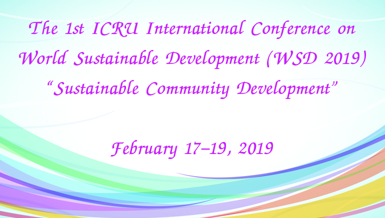 The 1st ICRU International Conference on World Sustainable Development (WSD 2019)